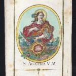 S. AGATHA V. M. (S. Agata Vergine e Martire)
